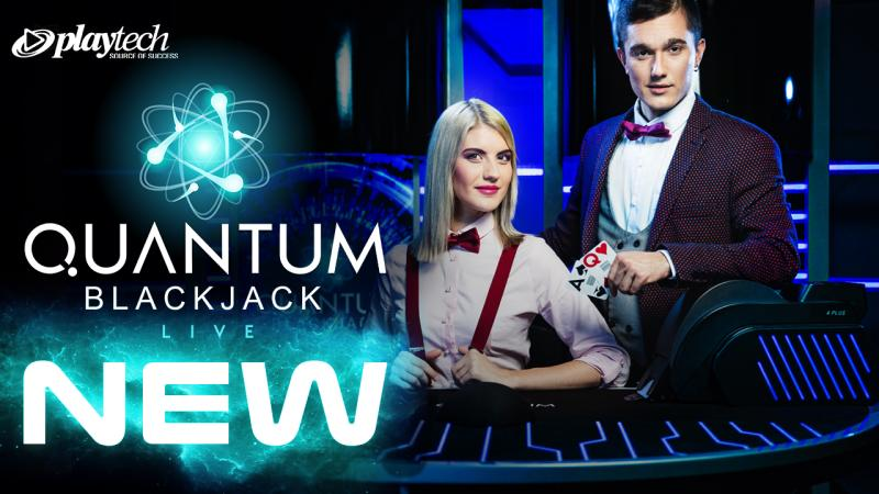 Quantum Blackjack (Playtech) just announced!