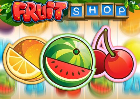 Fruit Shop by Netent slot review